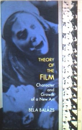 9780486226859: Theory of the Film: Character and Growth of a New Art