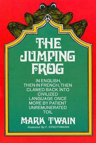 THE JUMPING FROG - in English, then: TWAIN, MARK