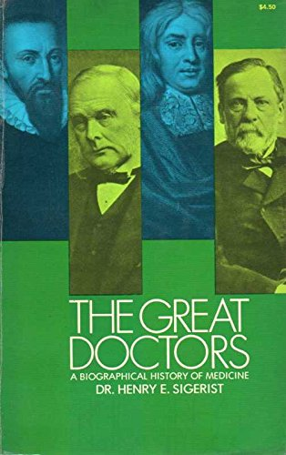 9780486226965: Great Doctors: Biographical History of Medicine (Dover histories, biographies and classics of medicine)