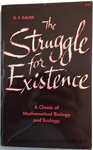 The Struggle for Existence: Gause, G.F.