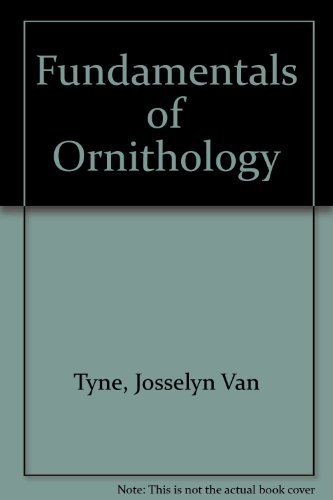 Fundamentals of Ornithology: Van Tyne, Josselyn;