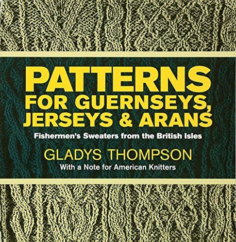 9780486227030: Patterns for Guernseys, Jerseys & Arans (Dover Knitting, Crochet, Tatting, Lace)