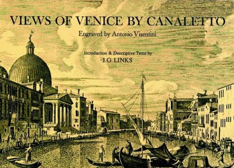 Views of Venice By Canaletto: Links, J.G.