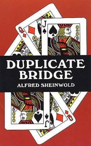 Duplicate Bridge: Sheinwold, Alfred