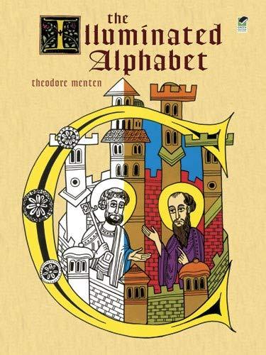 The Illuminated Alphabet (Dover Coloring Book): Theodore Menten