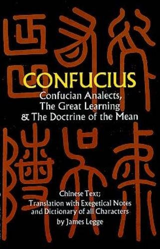 9780486227467: Confucius: Confucian Analects, the Great Learning and the Doctrine of the Mean