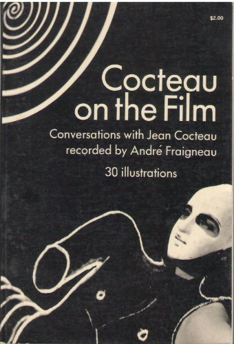 Cocteau on the film: Cocteau, Jean