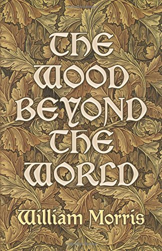9780486227917: The Wood Beyond the World