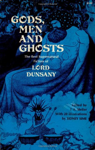 9780486228082: Gods, Men and Ghosts: The Best Supernatural Fiction of Lord Dunsany