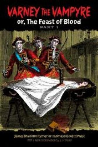 9780486228440: Varney the Vampyre: or, The Feast of Blood, Part 1 (Dover Horror Classics)