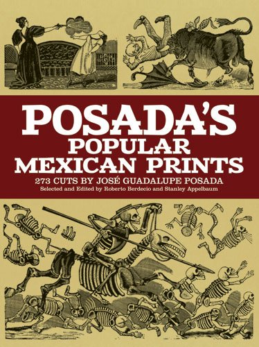 9780486228549: Posada's Popular Mexican Prints (Dover Fine Art, History of Art)