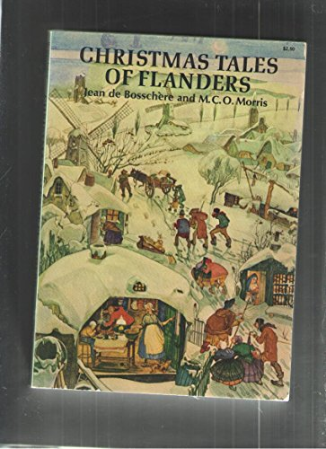 Christmas Tales of Flanders: Bosschere, Jean de;