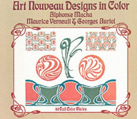 Art Nouveau Designs in Color: Maurice Verneuil; Georges