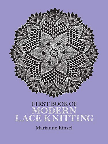 First Book of Modern Lace Knitting (Dover: Kinzel, Marianne