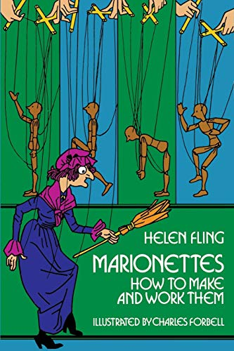 9780486229096: Marionettes: How to Make Them and Work Them
