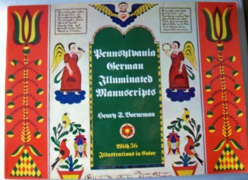 Pennsylvania German Illuminated Manuscripts: A Classification of: Borneman, Henry Stauffer