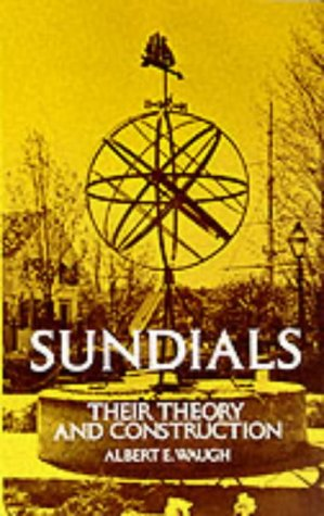 9780486229478: Sundials: Their Theory and Construction (Anywhere But Naxos)