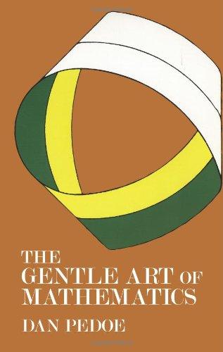 9780486229492: The Gentle Art of Mathematics