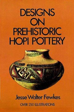 Designs on Prehistoric Hopi Pottery: Jesse Walter Fewkes