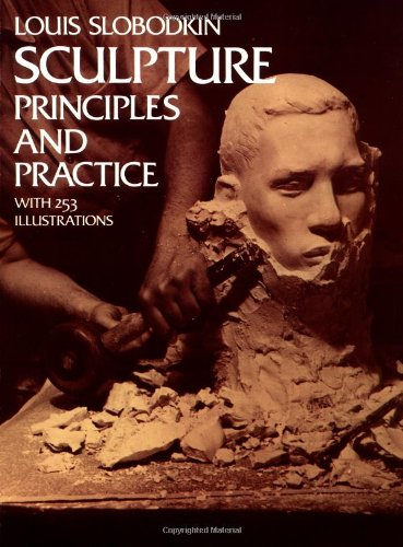 9780486229607: Sculpture: Principles and Practice (Dover Art Instruction)