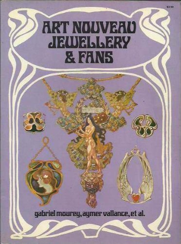 Art Nouveau Jewellery and Fans: Mourey, Gabriel
