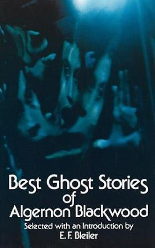 9780486229775: Best Ghost Stories of Algernon Blackwood (Dover Mystery, Detective, & Other Fiction)