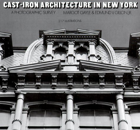 9780486229805: Cast-Iron Architecture in New York: A Photographic Survey