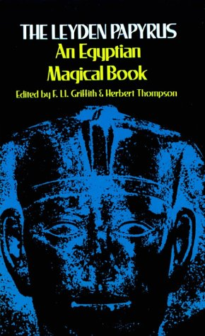 9780486229942: The Leyden Papyrus: An Egyptian Magical Book