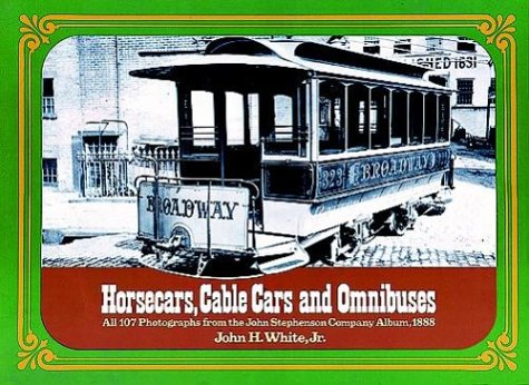 9780486230092: Horsecars, Cable Cars and Omnibuses