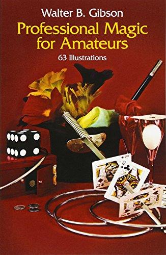 9780486230122: Professional Magic for Amateurs (Dover Magic Books)