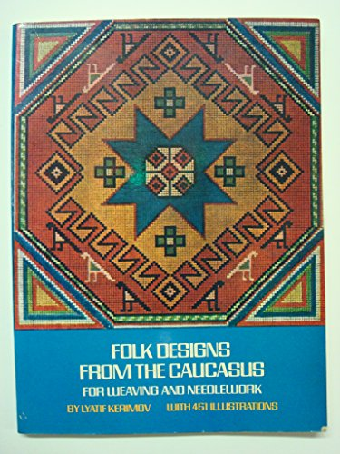9780486230146: Folk Designs From the Caucasus: For Weaving and Needlework (English and Russian Edition)