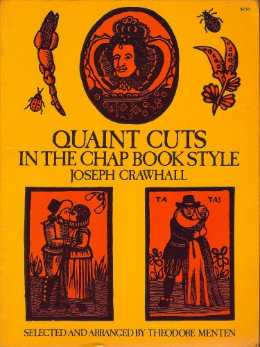 9780486230207: Quaint Cuts in the Chapbook Style (Dover Pictorial Archives)