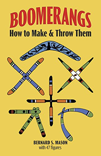9780486230283: Boomerangs: How to Make Them and Throw Them