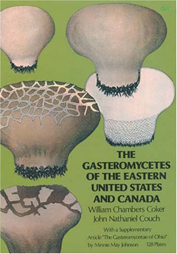 9780486230337: The Gasteromycetes of the Eastern United States and Canada