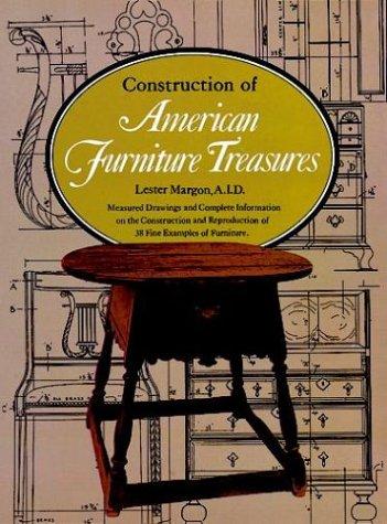 Construction of American Furniture Treasures: Margon, Lester