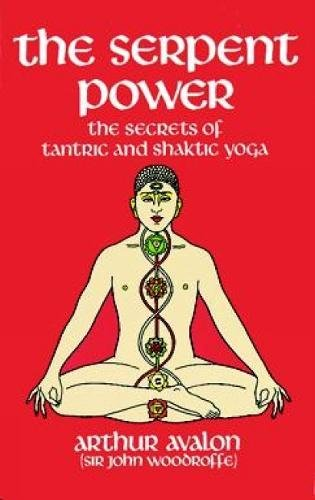9780486230580: The Serpent Power: The Secrets of Tantric and Shaktic Yoga