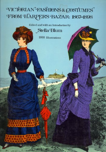 9780486230832: Victorian Fashions and Costumes from Harper's Bazaar, 1867-98