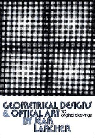 9780486231006: Geometrical Designs and Optical Art: 70 Original Drawings