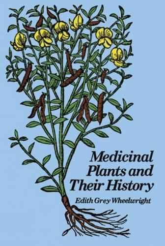 9780486231037: Medicinal Plants and Their History