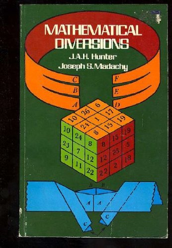 9780486231105: Mathematical Diversions