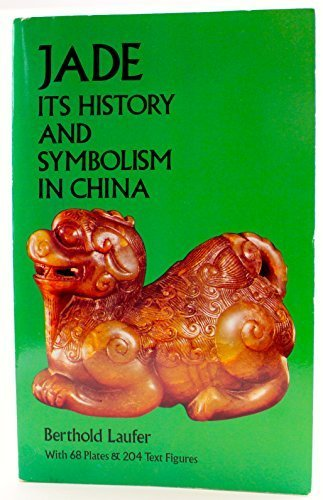 9780486231235: Jade: A Study in Chinese Archaeology & Religion