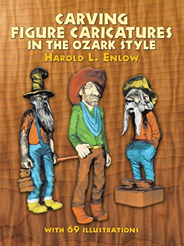9780486231518: Carving Figure Caricatures in the Ozark Style (Dover Woodworking)
