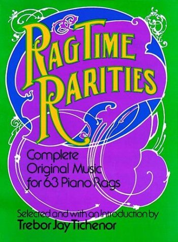 9780486231570: Ragtime Rarities: Complete Original Music for 63 Piano Rags (Dover collections for the piano)