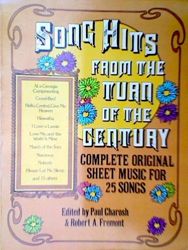 9780486231587: Song Hits from the Turn of the Century: Complete Original Sheet Music for 62 Songs