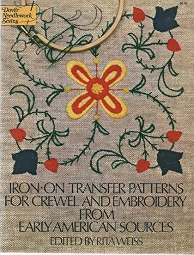 Iron-on Transfer Patterns for Crewel and Embroidery from Early American Sources
