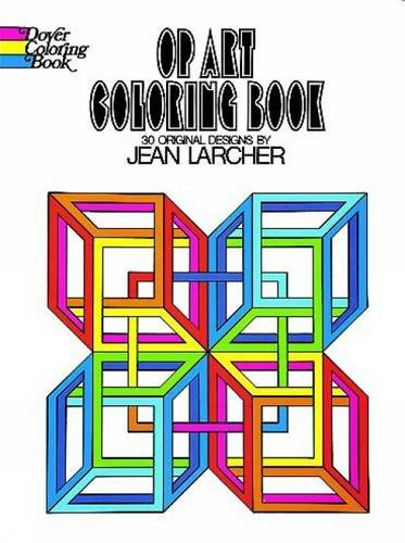 Op Art Coloring Book (Dover Design Coloring: Jean Larcher