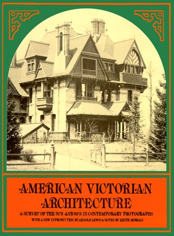 american victorian architecture a survey of the 70's and