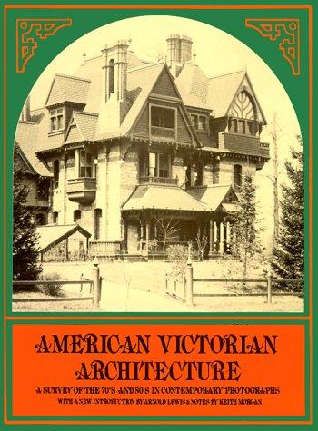 American Victorian Architecture