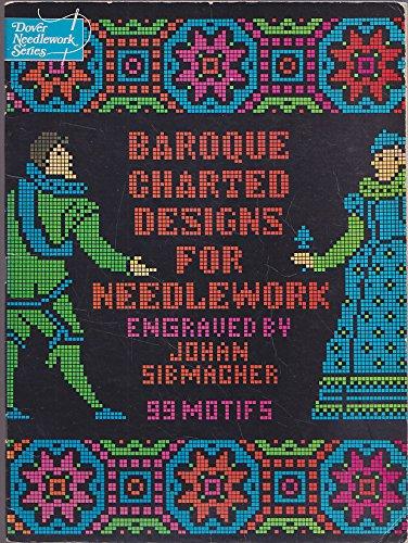 Baroque Charted Designs for Needlework (Dover needlework series): Sibmacher, Johan