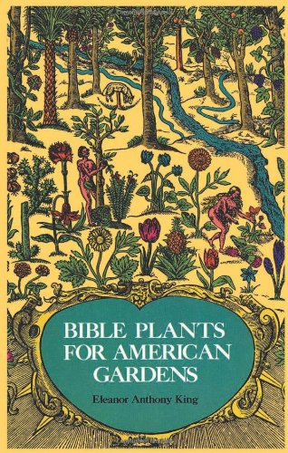 9780486231884: Bible Plants for American Gardens